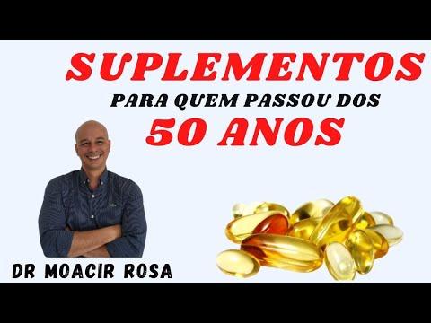 Suplementos Para Quem Passou dos 50 Anos: Quais os Mais Importantes    Dr. Moacir Rosa