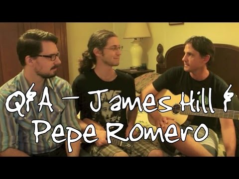 Interview With Pepe Romero Jr. & James Hill