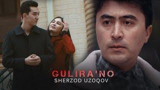Sherzod Uzoqov - Gulira'no | Шерзод Узоқов - Гулираъно
