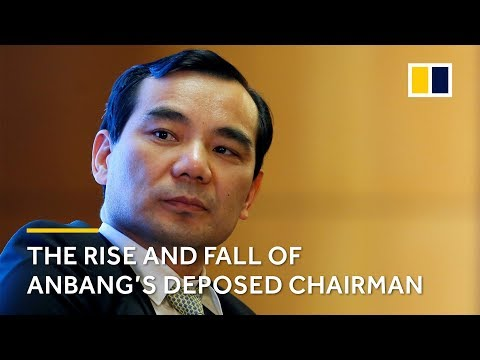 The rise and fall of Chinese insurance tycoon: Anbang's deposed chairman Wu Xiaohui story explained