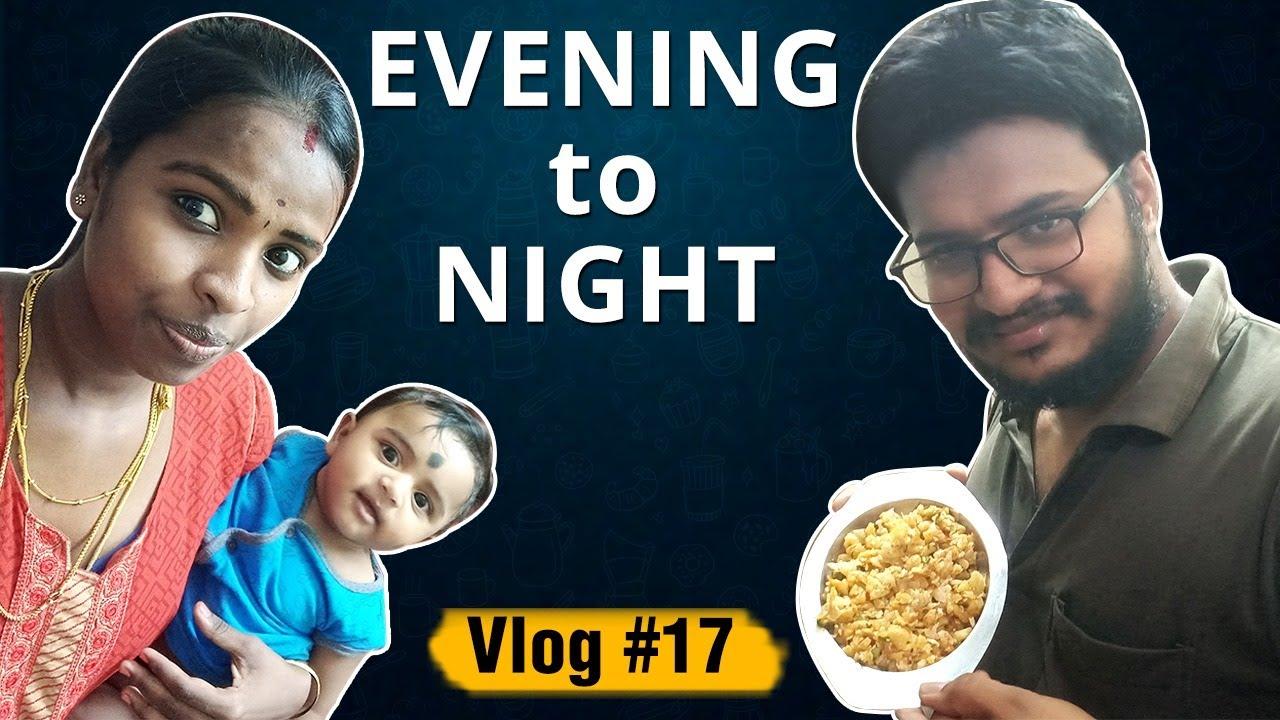 Evening to Night Routine Vlog #17 | New Type Kothu Parotta | Vlogs in Tamil | Nan En Maganum