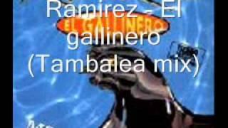 Ramirez - El gallinero (Tambalea mix)