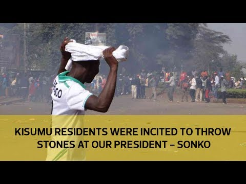 Kisumu residents were incited to throw stones at our president - Sonko