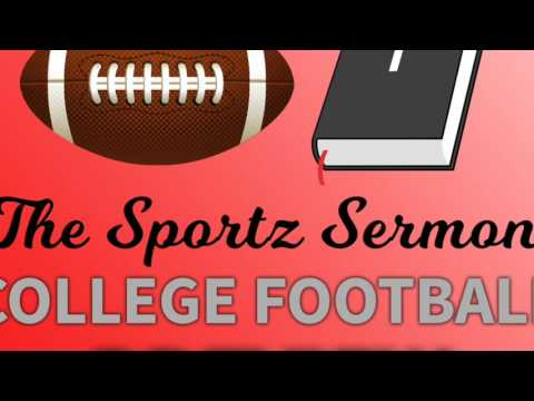Sportz Sermon College Football
