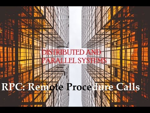 Distributed & Parallel Systems: Remote Procedure Call