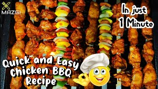 Chicken Barbeque Easy Recipe | In Just a Minute