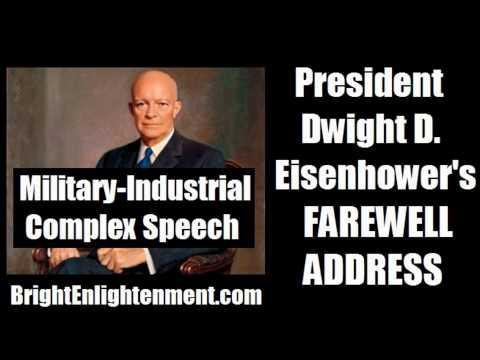 PRESIDENT DWIGHT D. EISENHOWER's Military Industrial Complex Speech (Farewell Address) - 1961