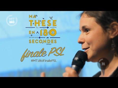 Ma Thèse en 180 secondes Finale PSL 2018
