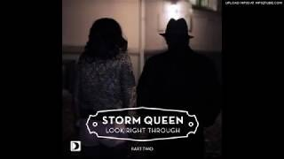 Storm Queen - Look Right Through (MK Remix) Official Video