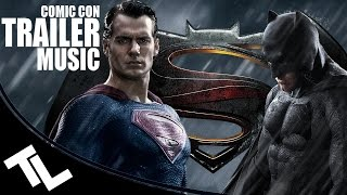 Batman v Superman | COMIC CON TRAILER MUSIC