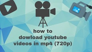 how to dowload youtube videos in mp4 (720p) HD - for free! || download online watch offline!