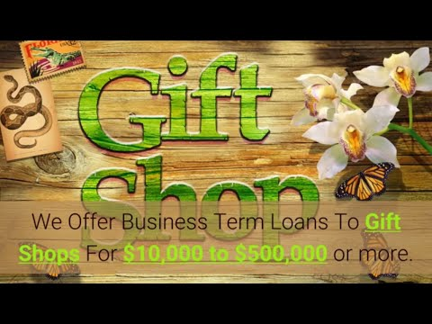 How To Get a Gift Shop Small Business Loan