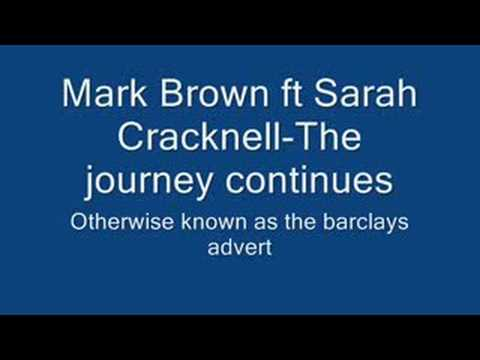 Mark brown ft sarah Cracknell Journey continues