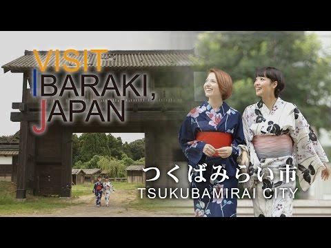 つくばみらい市-TSUKUBAMIRAI CITY- VISIT IBARAKI,JAPAN GUIDE
