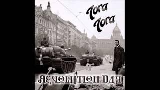 Tora Tora - Revolution Day (Full Album)
