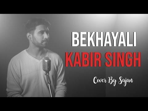 Bekhayali   Kabir Singh   Shahid Kapoor Kiara Advani   Mashup   Cover   Sajan   Sachet - Parampara