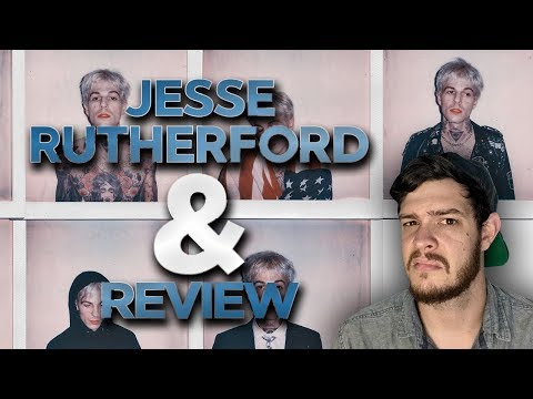 Jesse Rutherford - & ALBUM REVIEW