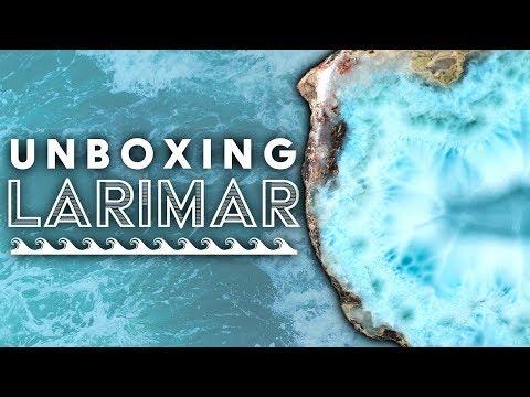 Unboxing Larimar & More