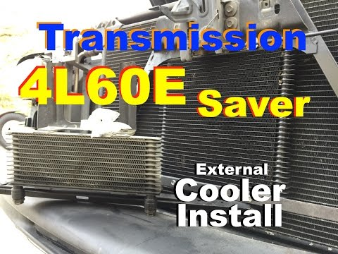 "4L60e Saver! Trans Cooler Install, '01 Chevy Truck 1500, The ""Vandal"" Project"