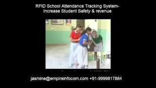 RFID School Attendance Tracking System- Increase Student Safety and Revenue