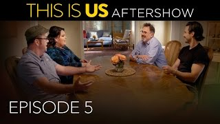 This Is Us - Aftershow: Episode 5 (Digital Exclusive)