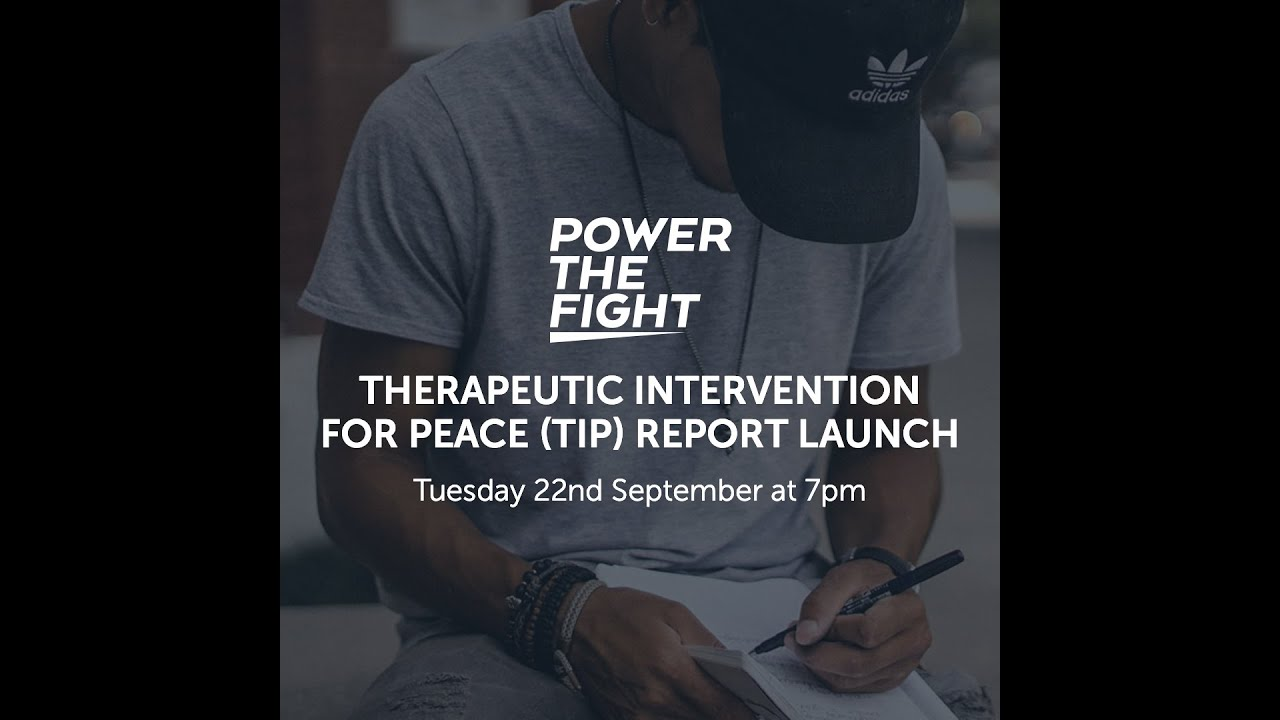 Download Power The Fight: Therapeutic Intervention for Peace (TIP) Report Launch 22 September 2020