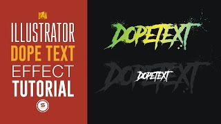 DOPE ILLUSTRATOR TEXT EFFECTS - Illustrator Tutorial