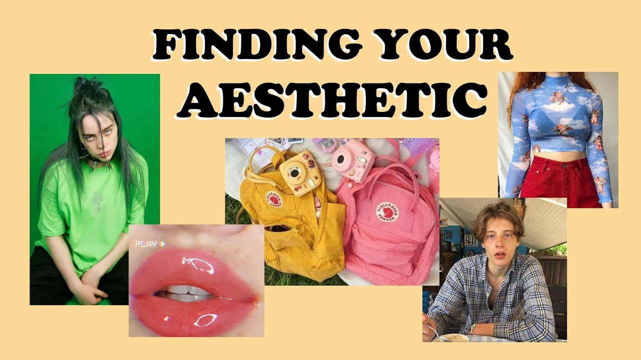 How to find your Aesthetic (E,boy, Soft Girl \u0026 Billie Eilish)