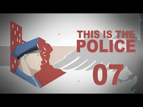 This Is The Police #07 GANG WAR Police Management - Let's Play
