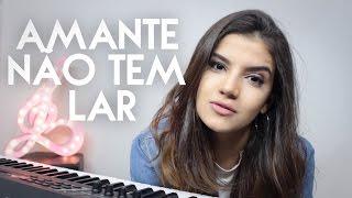 Baixar Amante não tem Lar - Marília Mendonça (Cover Amanda Lince)