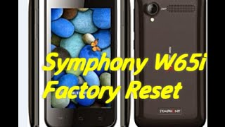 How to Factory Reset Symphony W65i