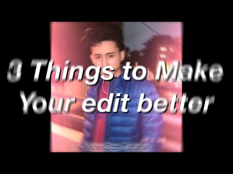 3 Things to do to make your edit better - Videostar Tutorial
