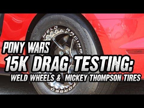 Pony Wars: Weld Racing & Mickey Thompson Drop Sixty-Foot Times