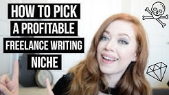 How to Pick a Profitable Freelance Writing Niche