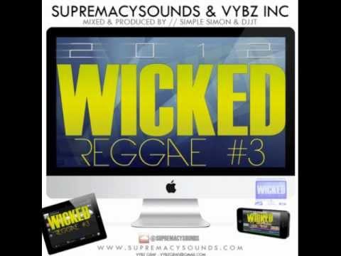 Simple Simon & DJ JT - Wicked Reggae Vol. 3