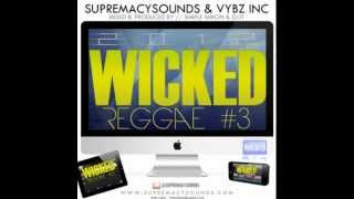 Simple Simon & DJ JT - Wicked Reggae Vol. 3