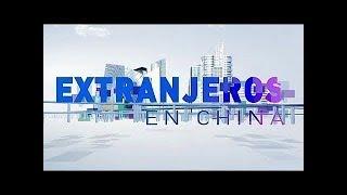 EXTRANJEROS EN CHINA 18/11/2018