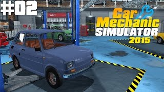 "Car Mechanic Simulator 2015 # 02 ""Fiat 126p Maluch - naprawiamy legendę!"" [PL/HD]"