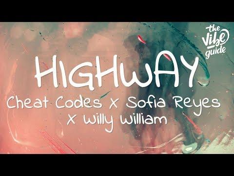 Cheat Codes x Sofia Reyes x Willy William - Highway (Lyrics)