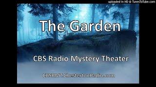 The Garden - CBS Radio Mystery Theater