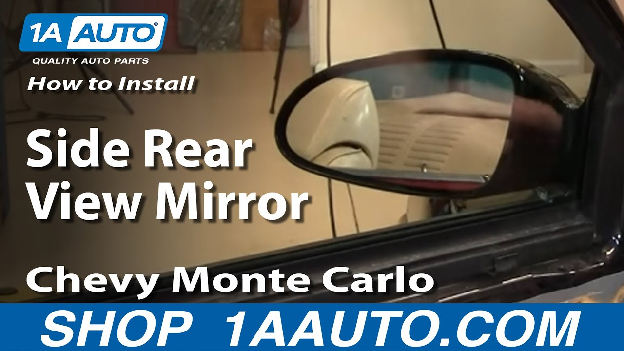 How To Install Replace Side Rear View Mirror Chevy Monte