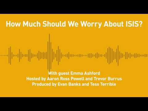 Free Thoughts, Ep. 182: How Much Should We Worry About ISIS? (with Emma Ashford)