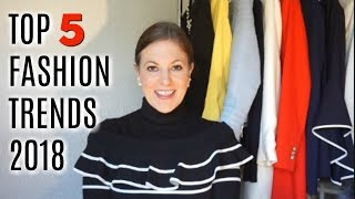 My Top 5 fashion trends for spring summer 2018| Elegant Fashion | FASHION FOR LADIES OVER 40