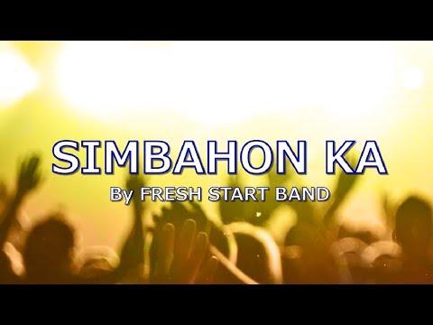 simbahon-ka-with-lyrics-by-fresh-start-band