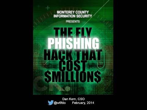 """The Fly Phishing Hack that Cost Millions"" - 2014 Security Awareness Training"