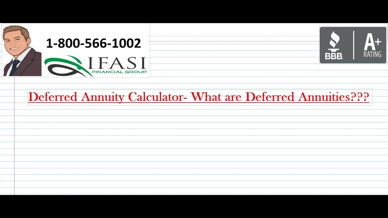 deferred annuity calculator deferred annuity calculator explained