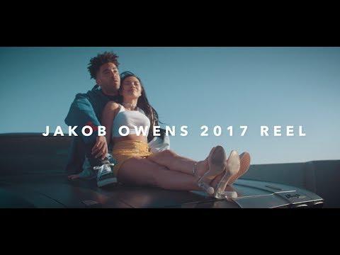JAKOB OWENS 2017 DIRECTOR/EDITOR REEL!