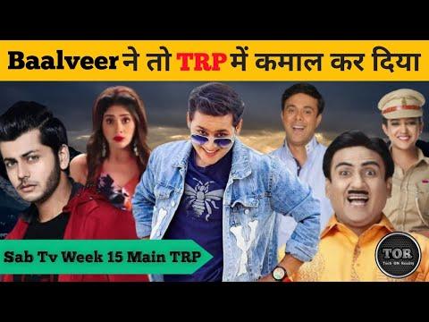 Download Sony Sab Tv Week 15 Offline TRP || Sab Tv Week 15 Main TRP || Baalveer Return, Maddam Sir, TMKOC
