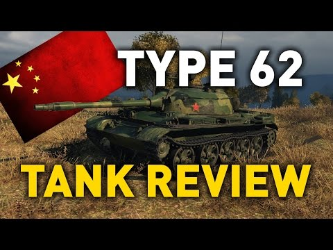 World of Tanks || Type 62 - Tank Review