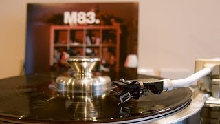 M83 - Intro / Midnight City / Outro (vinyl: Sumiko BPS EVO III, Graham Slee Accession, Kenwood 7010)